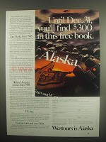 1984 Westours Alaska Ad - You'll Find $300