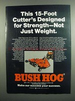 1984 Bush Hog 2615 Cutter Ad - Designed for Strength