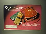 1984 Saratoga 120's Cigarettes Ad - Be Your Valentine