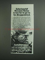 1984 Safariworld Safaris Ad - Kenya is Too Far to Go