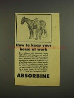 1955 Absorbine Liniment Ad - Keep Your Horse at Work