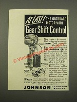 1949 Johnson QD Outboard Motor Ad - Gear Shift