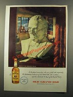 1947 Old Grand-Dad Bourbon Ad - Head of the Family