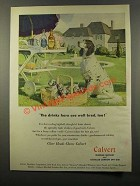 1947 Calvert Whiskey Ad - Drinks Here Are Well Bred