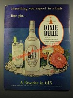 1947 Dixie Belle Gin Ad - A Truly Fine Gin