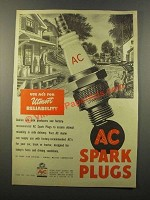 1947 AC Spark Plugs Ad - For Utmost Reliability
