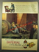 1947 Hiram Walker Imperial Whisky Ad - Good to Know