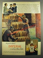 1947 Hiram Walker Imperial Whisky Ad - Ever wondered
