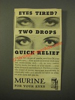 1947 Murine for Your Eyes Ad - Eyes Tired? Two Drops