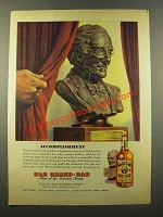 1946 Old Grand-Dad Bourbon Ad - Accomplishment