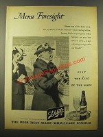1946 Schlitz Beer Ad - Menu Foresight