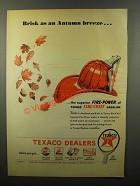 1946 Texaco Fire-Chief Gasoline Ad - Autumn Breeze