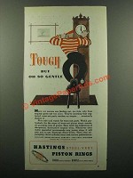 1945 Hastings Steel-Vent Piston Rings Ad - Tough