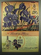 1945 Dixie Belle Gin Ad - A Favorite in Flowers