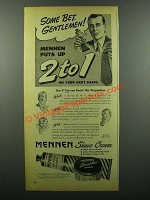 1945 Mennen Shave Cream Ad - Some Bet, Gentlemen
