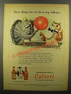1944 Calvert Whiskey Ad - You Can Do To Stop Inflation