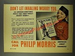 1942 Philip Morris Cigarettes Ad - Inhaling Worry You