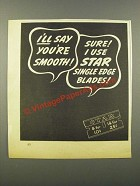1942 Star Single Edge Blades Ad - You're Smooth