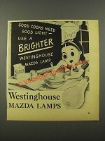 1942 Westinghouse Mazda Lamps Ad - Good Cooks Need