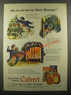 1941 Calvert Whiskey Ad - Give Gift With Happy Blending