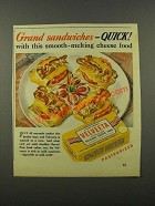 1941 Kraft Velveeta Cheese Ad - Grand Sandwiches Quick
