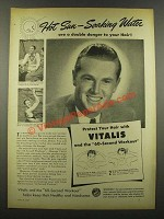 1940 Vitalis Hair Tonic Ad - Hot Sun Soaking Water