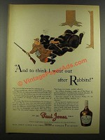 1940 Paul Jones Whiskey Ad - I Went Out After Rabbits