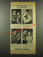1939 Arrow Shirts Ad - Best Ways to Lose Your Best Girl