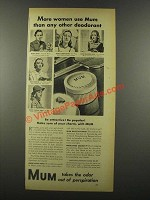 1939 Mum Deodorant Ad - More Women Use Mum