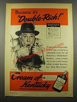 1939 Cream of Kentucky Bourbon Ad - Norman Rockwell - Because
