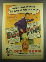 1939 Old Drum Whiskey Ad - Johnny Blowers
