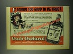 1939 Crab Orchard Bourbon Ad - Sounds Too Good