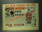 1939 Old Drum Whiskey Ad - Winning Millions