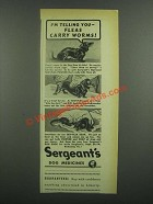 1939 Sergeant's Dog Medicines Ad - Fleas Carry Worms