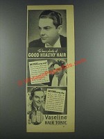 1937 Vaseline Hair Tonic Ad - Good Healthy Hair