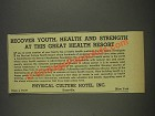 1937 Physical Culture Hotel Ad - Recover Youth