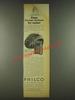 1936 Philco 610J Radio Ad - Tune Foreign Stations