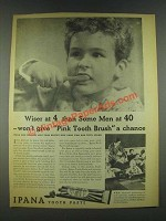 1936 Ipana Tooth Paste Ad - Wiser at 4