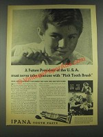 1936 Ipana Tooth Paste Ad - A Future President