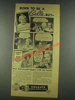 1936 Colgate Ribbon Dental Cream Ad - Born A Belle