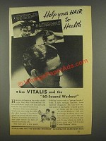 1936 Vitalis Hair Tonic Ad - Help Your Hair to Health