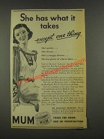 1936 Mum Deodorant Ad - She Has What it Takes