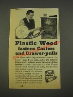 1936 Plastic Wood Ad - Fastens Casters
