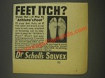 1936 Dr. Scholl's Solvex Ad - Feet Itch?