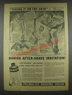 1935 Palmolive Shaving Cream Ad - Taking It On the Skin