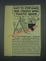 1935 Plastic Wood Ad - Easy To Stop Leaks