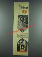 1933 Raleigh Cigarettes Ad - The Same Fine Raleighs