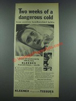 1933 Kleenex Tissues Ad - Two Weeks of a Dangerous Cold