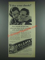 1933 Colgate Rapid-Shave Cream Ad - I Like Your Cheek