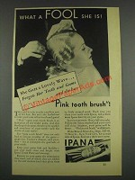 1933 Ipana Tooth Paste Ad - What a Fool She Is